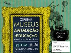Conferência - Museus, Animação e Educação